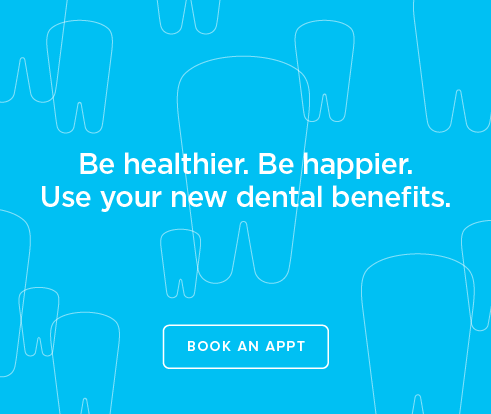 Be Heathier, Be Happier. Use your new dental benefits. - Tiny Town Smiles Dentistry and Orthodontics